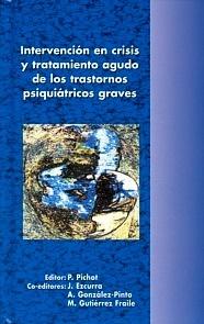Intervención en Crisis y Tratamiento Agudo de los Trastornos Psiquiátricos Graves