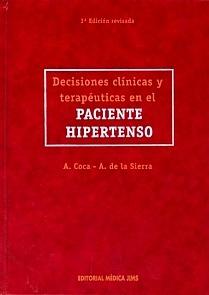Decisiones Clínicas y Terapéuticas en el Paciente Hipertenso