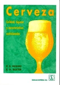 """Cerveza """"Calidad, Higiene y Caraterísticas Nutricionales"""""""