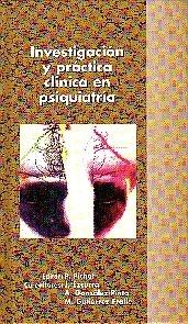 Investigación y Práctica Clínica en Psiquiatría