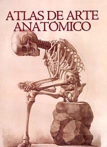 """Atlas de Arte Anatómico """"Una Visión de Seis Siglos"""""""