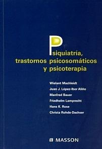 Psiquiatría, Trastornos Psicosomáticos y Psicoterapia