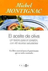 """El Aceite de Oliva """"Un Tesoro para el Corazón"""""""