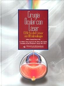 """Cirugía Ocular con Láser """"El Arte del Láser en Oftalmología (Contiene CD-Rom)"""""""