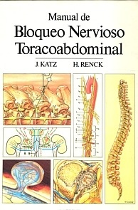 Manual de Bloqueo Nervioso Toracoabdominal