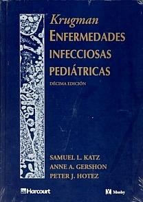 Krugman. Enfermedades Infecciosas Pediátricas