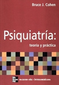 Psiquiatría: Teoría y práctica