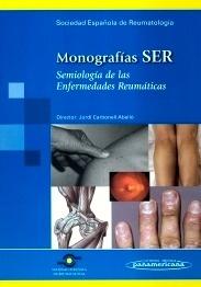 """Monografias SER """"Semiologia de las Enfermedades Reumaticas"""""""