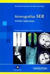 Monografias SER. Artritis Infecciosas