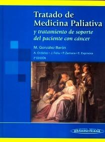 """Ttdo. de Medicina Paliativa """"Y tratamiento de soporte del paciente con cancer"""""""