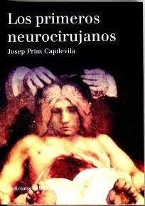 Los Primeros Neurocirujanos