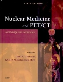 Nuclear Medicine and PET/CT Technology and Techniques