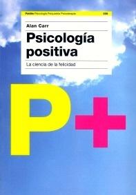 """Psicologia Positiva """"Psicologia Positiva"""""""