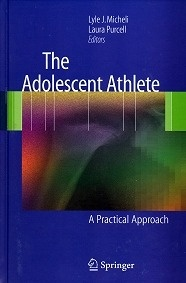 "The Adolescent Athlete ""A Practical Approach"""