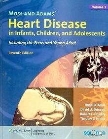 """Moss & Adams Heart Disease 2 Vols. """"In infants, Children & Adolescent  2 Vols."""""""