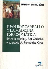 Juan Rof Carballo y la Medicina Psicosomatica