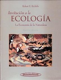 """Invitación a la Ecología """"La Economia de la Naturaleza"""""""