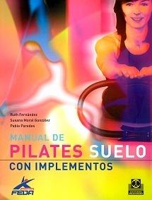 Manual de Pilates Suelo Con Implementos