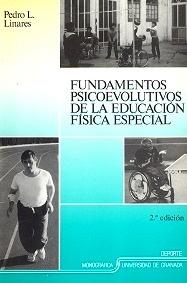 Fundamentos Psicoevolutivos de la Educación Física Especial