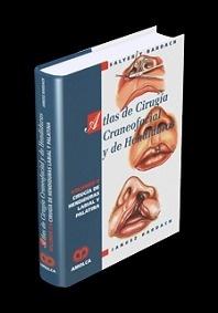 Atlas de Cirugia Craneofacial y de Hendiduras Vol. 2
