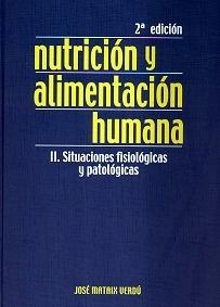 Nutrición y Alimentación Humana 2 Vols.