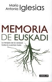 """Memoria de Euskadi """"La Terapia de la Verdad"""""""