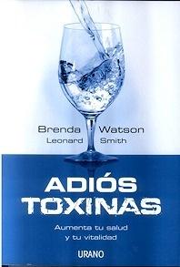Adiós Toxinas