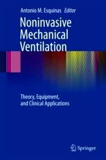 "Noninvasive Mechanical Ventilation ""Theory, Equipment, And Clinical Applications"""