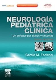 """Neurología Pediátrica Clínica + Expert Consult """"Un Enfoque por Signos y Síntomas"""""""