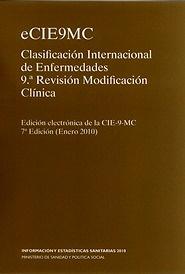 "e-CIE 9 MC. Clasif. Internacional de Enfermedades ""9º Revisión Enero 2010"""
