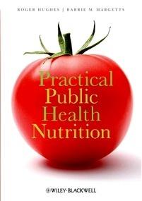 Practical Public Health Nutrition