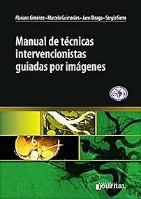 Manual de Tecnicas Intervencionistas Guiadas por Imágenes