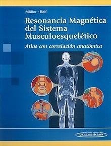 """Resonancia Magnética del Sistema Musculoesquelético """"Atlas con Correlación Anatómica"""""""