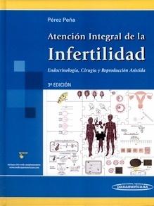 """Atención Integral de la Infertilidad """"Endocrinología, Cirugía y Reproducción Asistida"""""""