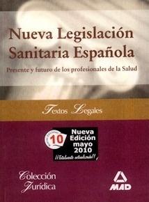 """Nueva Legislación Sanitaria Española """"Presente y futuro de los profesionales de la salud"""""""
