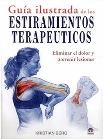 Guía Ilustrada de los Estiramientos Terapeuticos