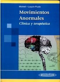 """Movimientos Anormales """"Clínica y Terapéutica"""""""