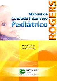 Rogers Manual de Cuidado Intensivo Pediatrico
