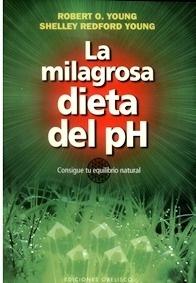 La Milagrosa Dieta del PH