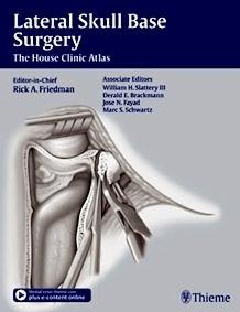 Lateral Skull Base Surgery