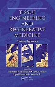 "Tissue Engineering and Regenerative Medicine ""A Nano Approach"""