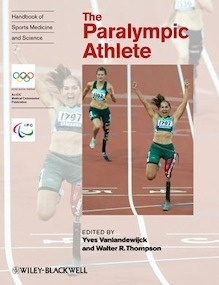 Handbook of Sports Medicine and Science- The Paralympic Athlete