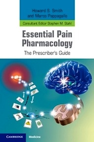"""Essential Pain Pharmacology """"The Prescriber's Guide"""""""