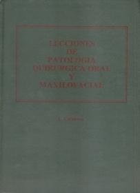 Lecciones de Patologia Quirurgica Oral y Maxilofacial