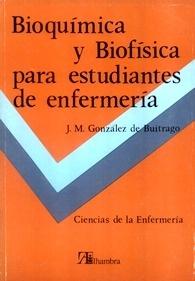 Bioquímica y Biofísica para Estudiantes de Enfermería