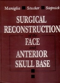Surgical Reconstruction of the Face & Anterior Skull Base