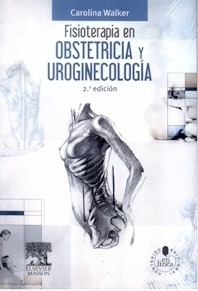 """Fisioterapia en Obstetricia y Uroginecología """"+ Studentconsult en Español"""""""
