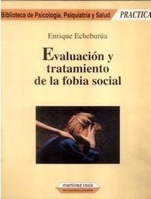 Evaluación y Tratamiento de la Fobia Social
