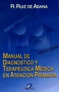 Manual de Diagnóstico y Terapéutica Médica Atención Primaria