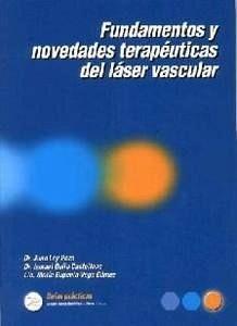 Fundamentos y Novedades Terapéuticas del Láser Vascular